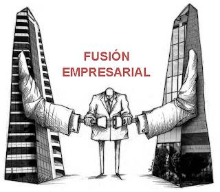 Fusión Empresarial.