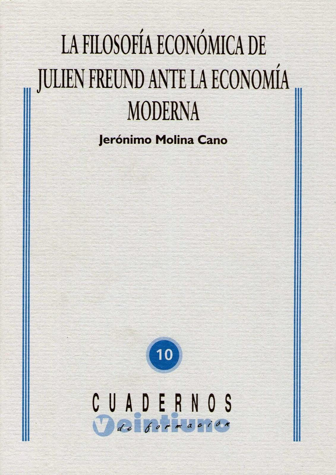Julien Freund y lo económico