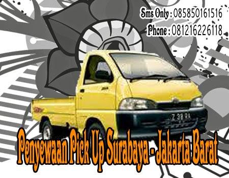 Penyewaan Pick Up Surabaya - Jakarta Barat
