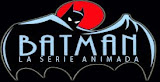 Batman: La Serie Animada.