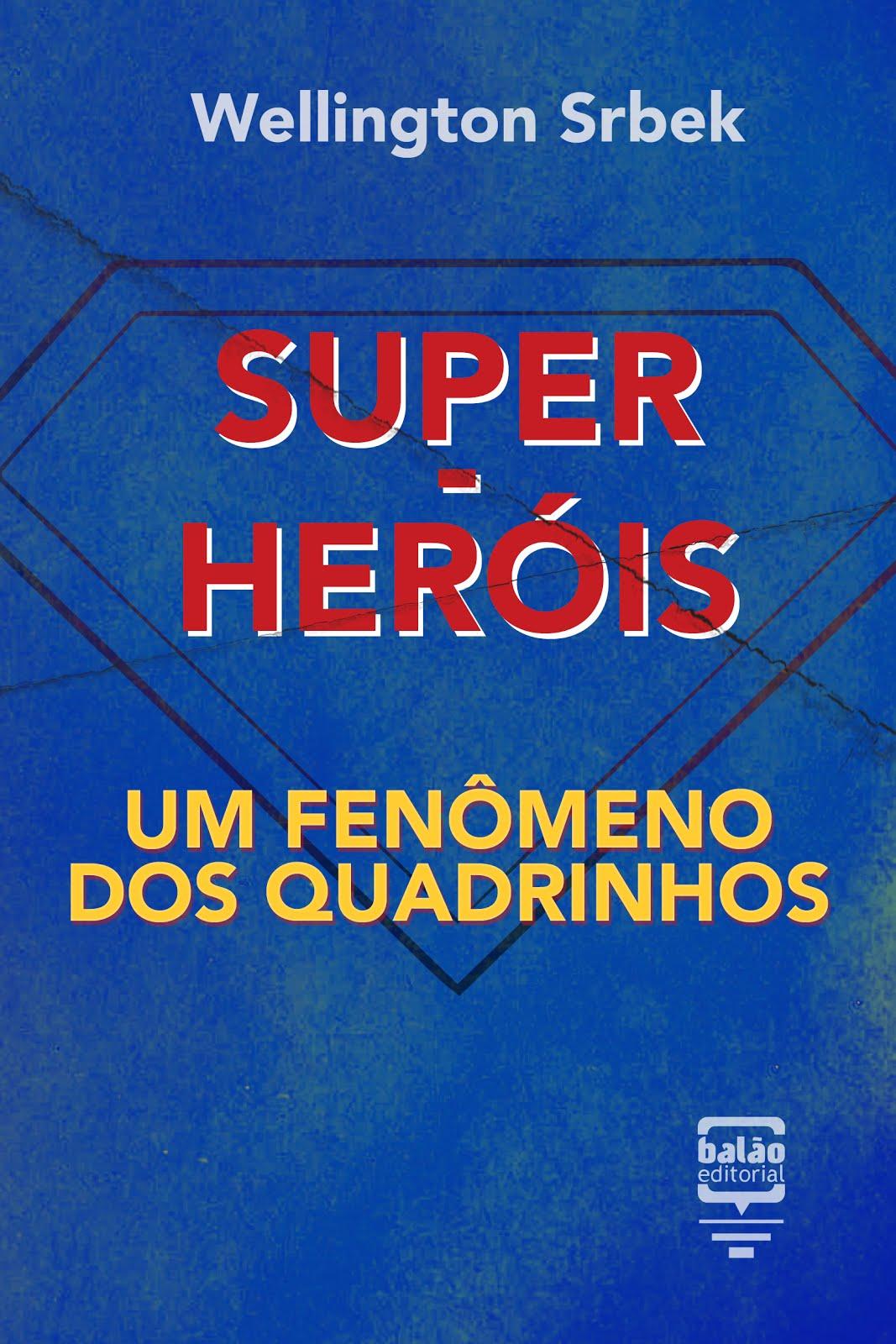 LIVRO SUPER-HERÓIS