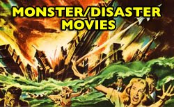 Monster/Disaster Movies