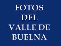 http://fotosdelvalledebuelna.blogspot.com.es/