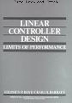 Linear Controller Design: Limits of Performance