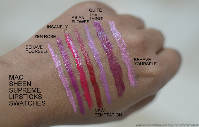 MAC Sheen Supreme Lipsticks - Swatches - Behave Yourself Zen Rose Insanely It New Temptation Asian Flower Quite The Thing