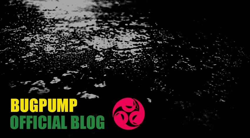 BUGPUMP OFFICIAL BLOG