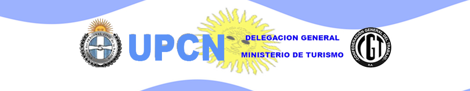 UPCN DELEGACION GENERAL MINISTERIO DE TURISMO