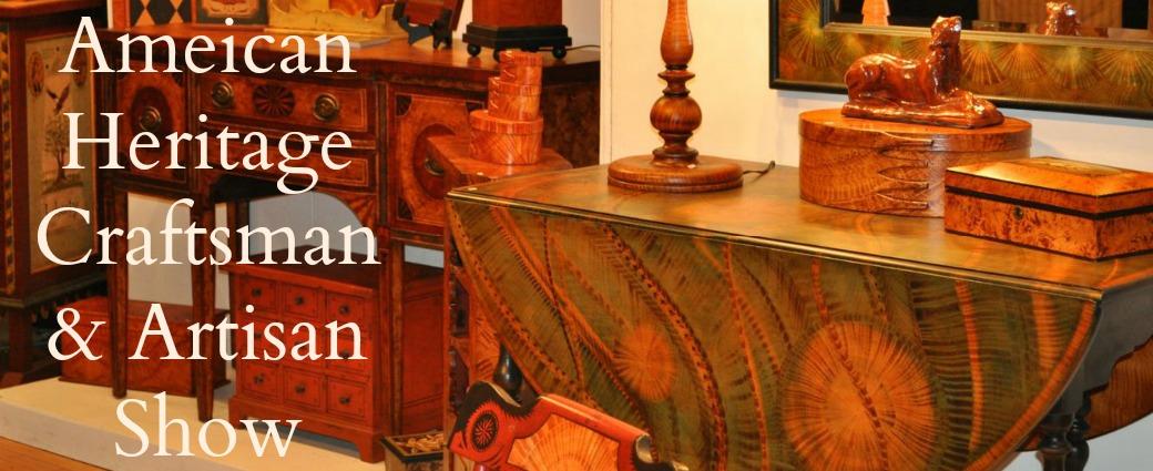 American Heritage         Craftsman & Artisan Show