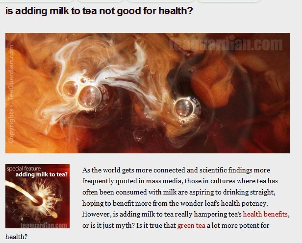 http://teaguardian.com/tea-health/adding-milk-to-tea-good-for-health-or-not.html#.U86kEEBYuSo