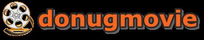 donugmovie :  ดูหนังออนไลน์ ตัวอย่างหนัง  ดูหนังฟรี ดูหนังใหม่ หนังไทย ต่างประเทศ หนังใหม่ มาสเตอร์