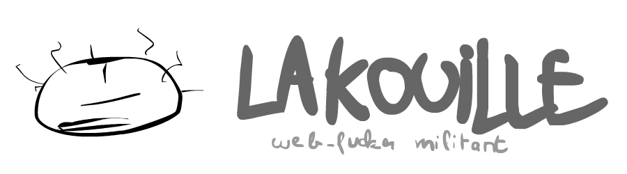 lakouille webfucker