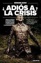 ¿Adiós A La Crisis?