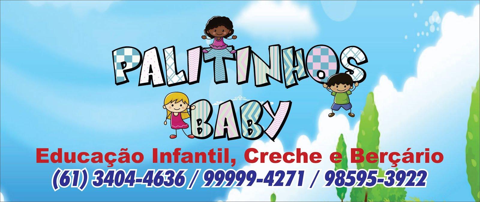 PALITINHOS BABY!