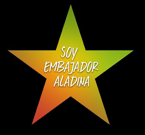 SOMOS EMBAJADORES DE ALADINA