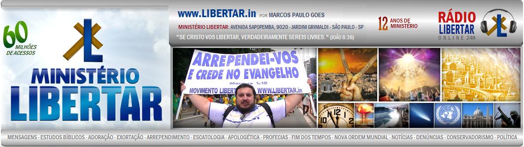 LIBERTAR.in | Ministério Libertar - Pela causa de Cristo! - Movimento Libertar
