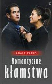 """Adele Parks - """"Romantyczne kłamstwa"""""""