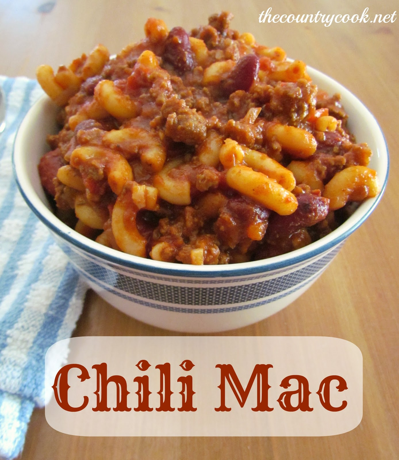 Chili Mac - The Country Cook
