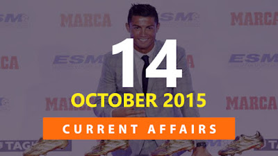 Current Affairs 14 October 2015
