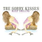 The Sorry Kisses - Keep Smiling