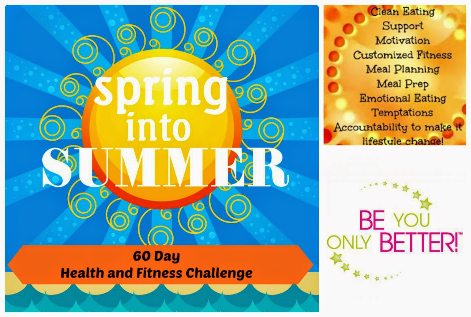 be you only better, start over, clean slate, spring into summer health and fitness challenge, get healthy, be happy, get fit