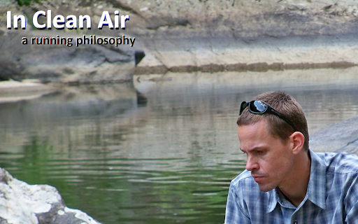 In Clean Air-    a running philosophy