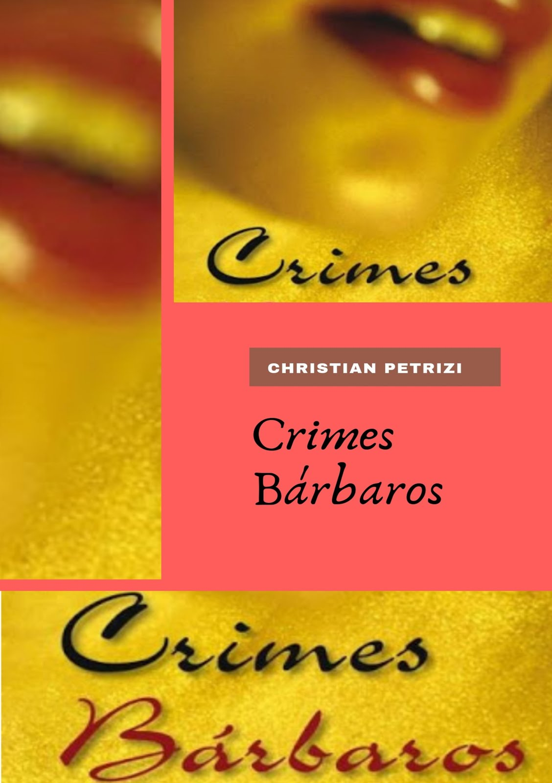 Crimes Bárbaros - E-BOOK
