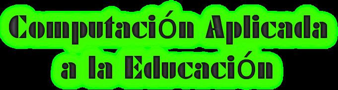 Computación Aplicada a la Educación