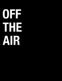 Off the Air 6 | Bmovies