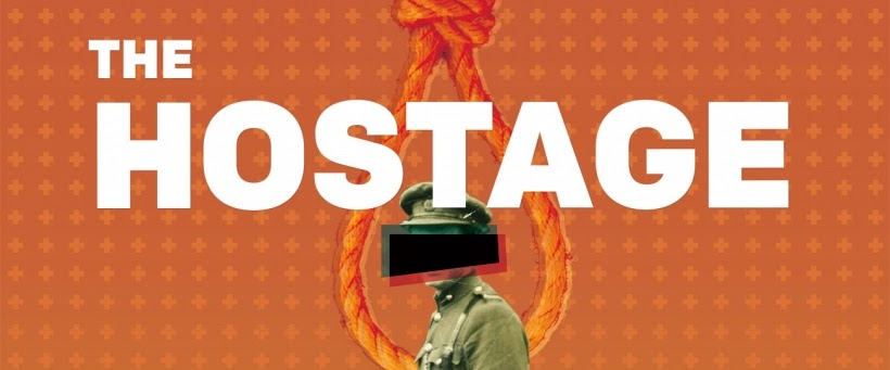 theater poster for The Hostage shows man in military uniform with black band across eyes, noose above
