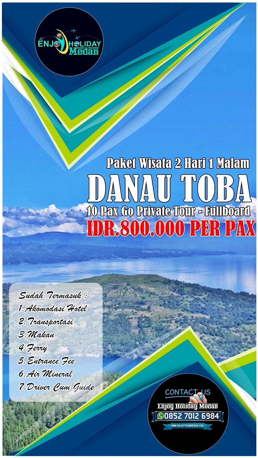 2H1M Paket Wisata Danau Toba Hemat 10 Orang