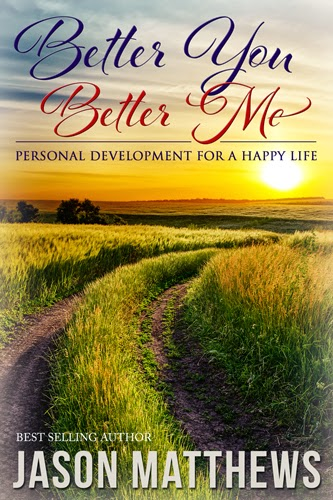 Better You, Better Me by Jason Matthews