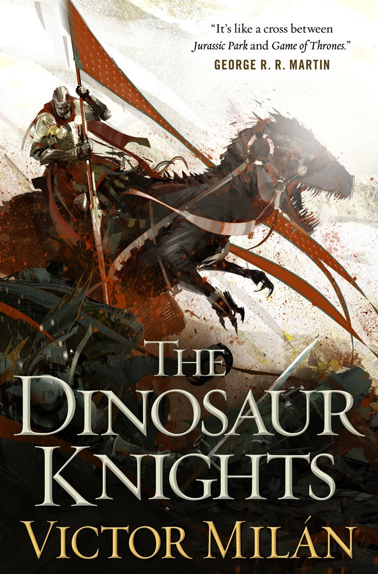 The Dinosaur Knights by Victor Milan