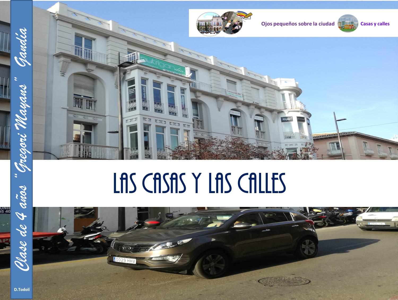 PROYECTO: LAS CASAS Y LAS CALLES