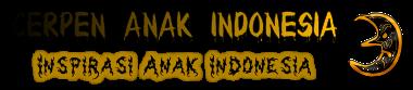 Cerpen Anak Indonesia