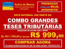 GRANDES TESES TRIBUTÁRIAS