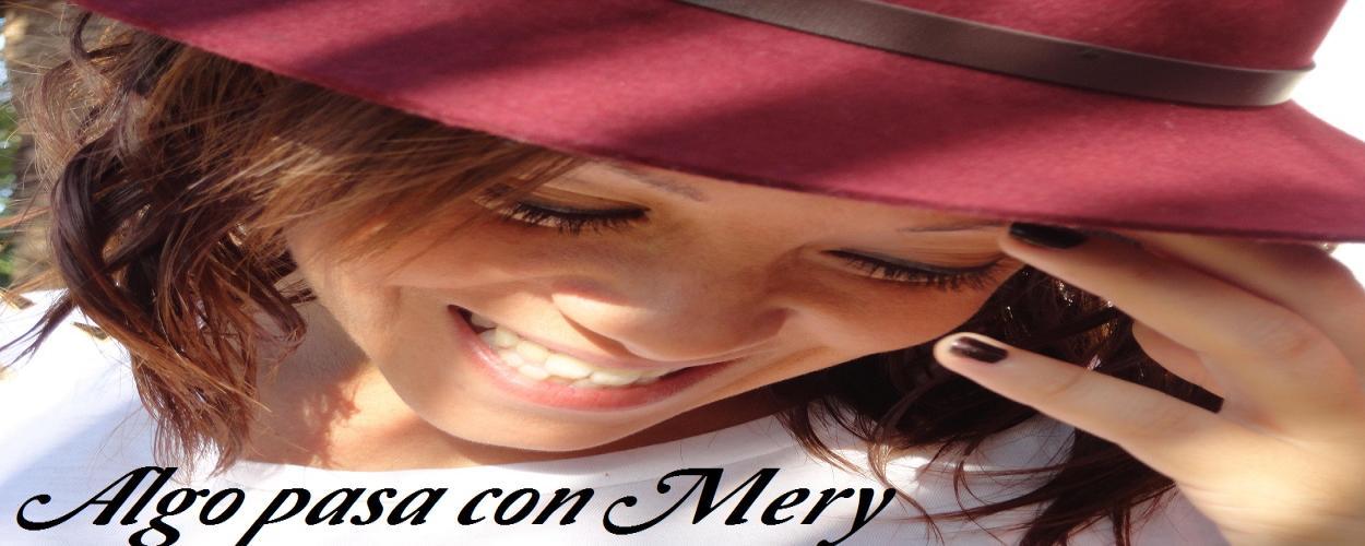 Algo pasa con Mery