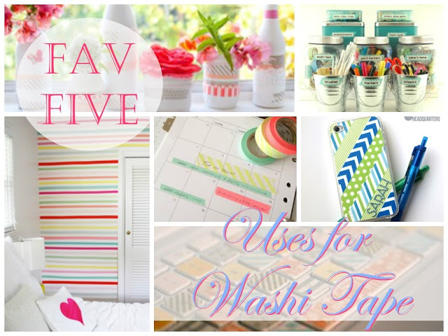 Five uses for washi tape from labelmeorganized.blogspot.com
