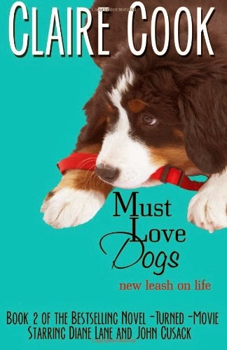 Must Love Dogs: New Leash on Life  cover