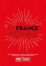 LA FRANCE EN COMMUN :<br><i>Invitation à écrire un projet d&#39;émancipation humaine</i>