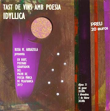 TAST DE VINS I EXPOSICIÓ GENER 2013 A IDYLLICA
