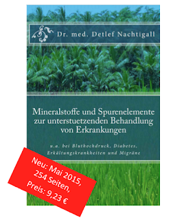 http://www.amazon.de/Mineralstoffe-Spurenelemente-unterstuetzenden-Behandlung-Erkrankungen/dp/1512235180/ref=sr_1_1?ie=UTF8&qid=1446996328&sr=8-1&keywords=Detlef+Nachtigall