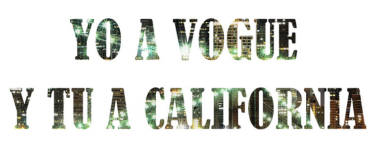 Yo a Vogue y tú a California