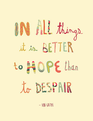 Von Goethe Hope Quotes