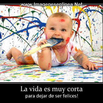 La vida es muy corta para dejar de ser felices!