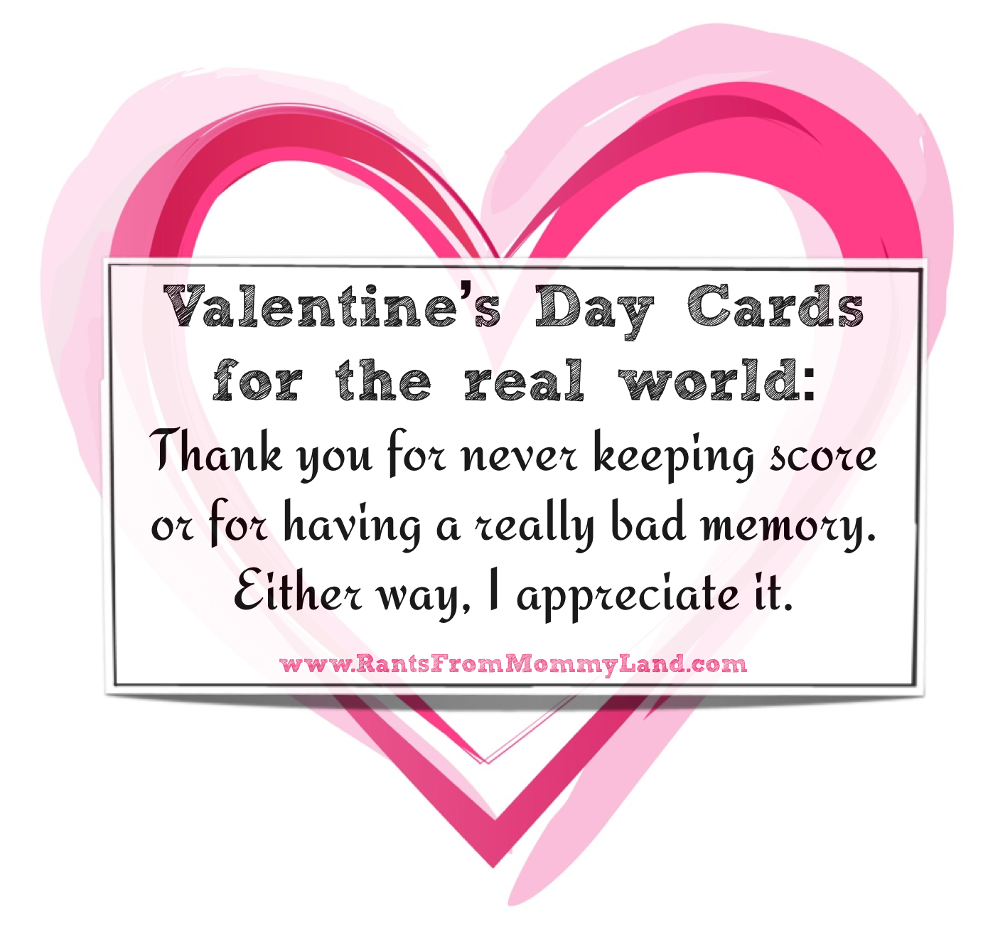 RANTS FROM MOMMYLAND Valentines for the Real World – Cards for Valentine