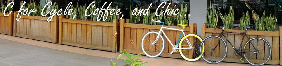 C for Cycle, Coffee and Chic..