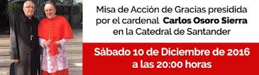 MISA DE ACCIÓN DE GRACIAS EN LA S.I.B. CATEDRAL DE SANTANDER