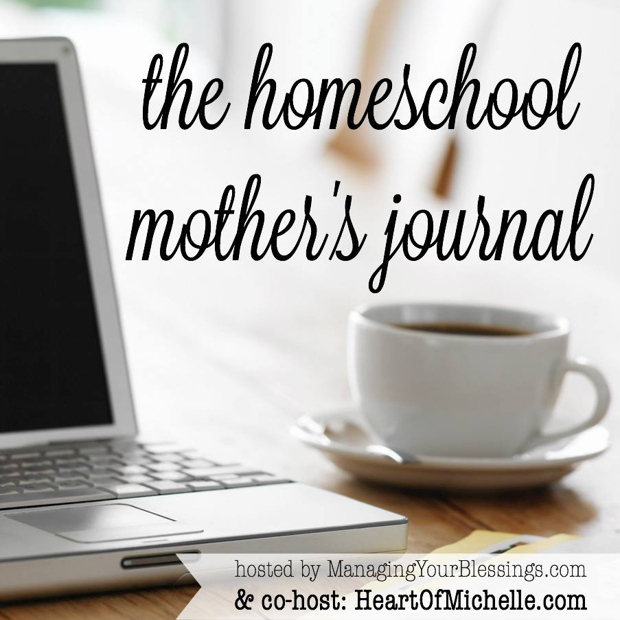 Hop over to the Homeschool Mother's Journal! Link up or just read the other posts.