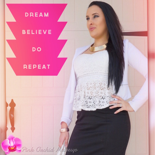 Dream-Believe-Do-Repeat