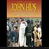 Heroes de la Fe : John Hus Un Martir de La Fe - Juan Hus ( Reformadores ) John Hus